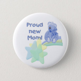 Blue Bear Proud New Mom Button
