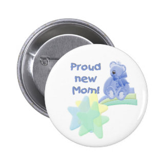 Blue Bear Proud New Mom Pinback Button