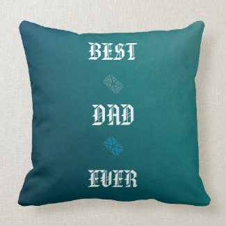 BLUE BEST DAD EVER GRADE A COTTON THROW PILLOW