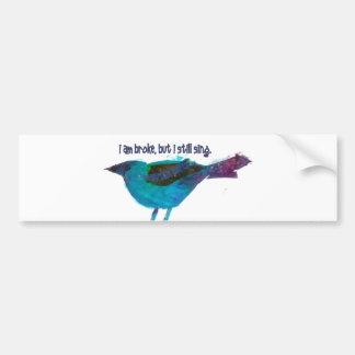 Blue Bird Recession Humor Bumper Sticker
