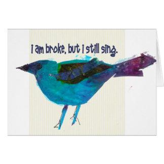 Blue Bird Recession Humor Card