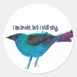 Blue Bird Recession Humor Classic Round Sticker