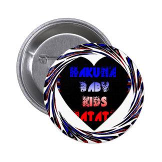 Blue Black Hakuna Matata Baby Kids Design.png Pinback Button