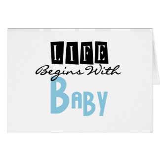 Blue/Black Text Life Begins With Baby Card