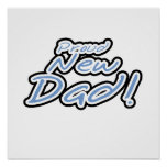 Blue/Black Text Proud New Dad Gifts Posters