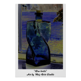 """Blue bottle"" Poster"