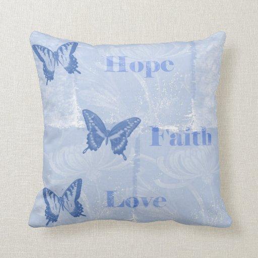 Blue Butterflies Hope Faith Love Pillows