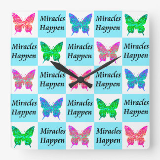 BLUE BUTTERFLY MIRACLES HAPPEN DESIGN SQUARE WALL CLOCK