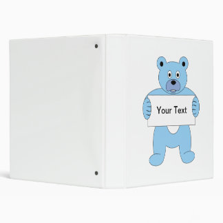 Blue Cartoon Bear with Sign add your own text 3 Ring Binders