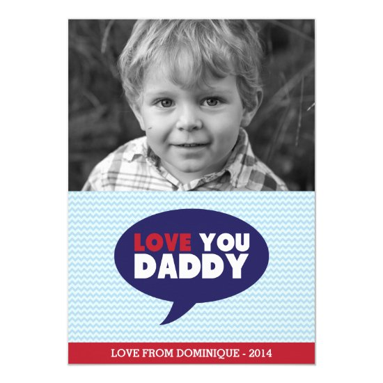 Blue Chevron Love You Dad Photo Father's Day Card