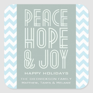 Blue Chevron Peace Hope and Joy Holiday Square Sticker