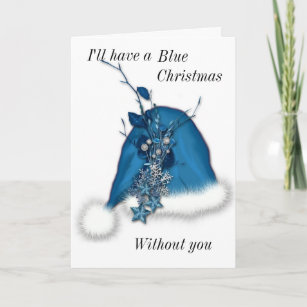 blue christmas without out you holiday card - I Ll Have A Blue Christmas Without You