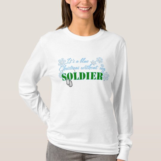 Blue Christmas Without Soldier T-Shirt