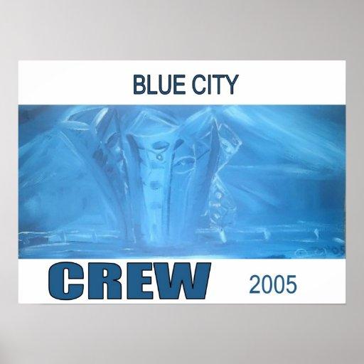 BLUE CITY CREW POSTER