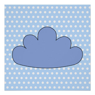 Blue Cloud on Blue and White Polka Dots. Posters