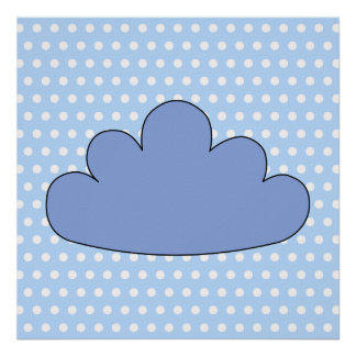 Blue Cloud on Blue and White Polka Dots. Poster