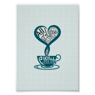 """Blue Coffee and Jesus Poster 5""""x7"""""""