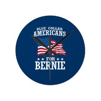 BLUE COLLAR AMERICANS FOR BERNIE SANDERS ROUND CLOCK