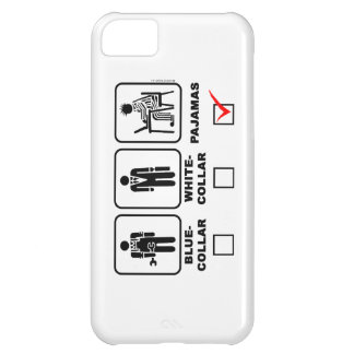 Blue-collar,white-collar or pajama iPhone 5C cover