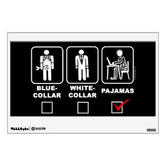 Blue-collar,white-collar or pajama room stickers
