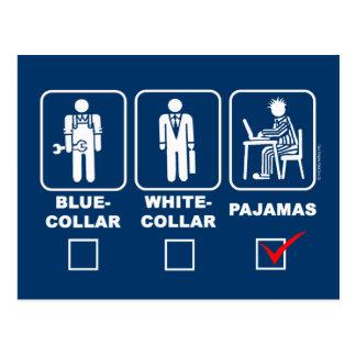 Blue-collar,white-collar or pajamas postcard