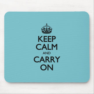 Blue Curacao Keep Calm And Carry On Mouse Pad