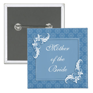 Blue Damask and Floral Mother of the Bride Pinback Button