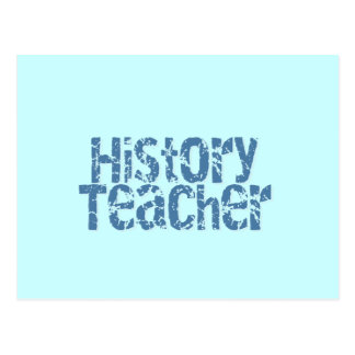 Blue Distressed History Teacher Tshirts and Gifts Post Card