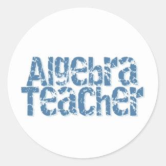 Blue Distressed Text Algebra Teacher Classic Round Sticker