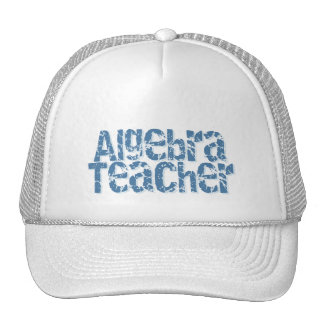 Blue Distressed Text Algebra Teacher Trucker Hats