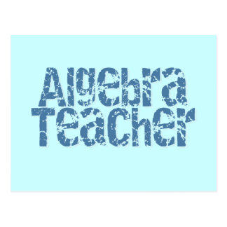 Blue Distressed Text Algebra Teacher Postcard