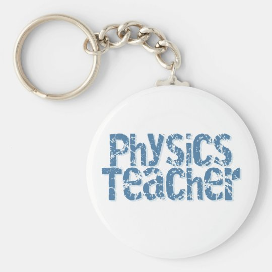 Blue Distressed Text Physics Teacher Keychain
