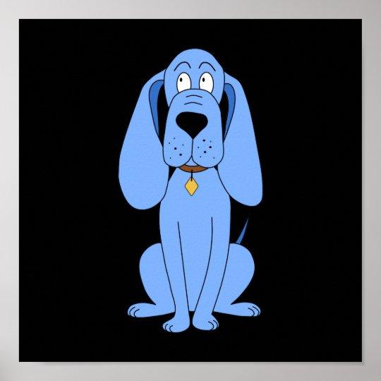 Blue Dog. Hound. Poster