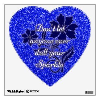 Blue don't let anyone dull sparkle heart cling wall sticker