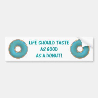 blue donut and text car bumper sticker