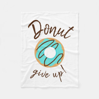 Blue Donut Give Up Fleece Blanket