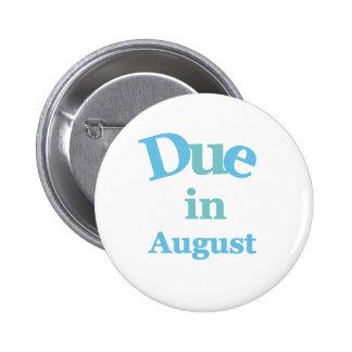 Blue Due in August 2 Inch Round Button