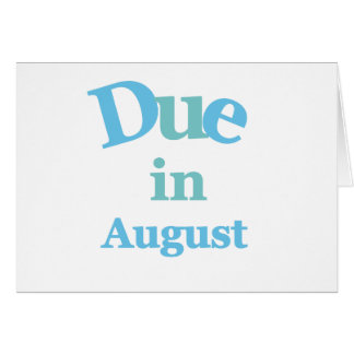 Blue Due in August Cards