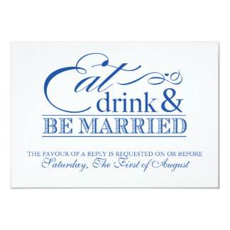 Blue Eat Drink and Be Married Wedding RSVP Card