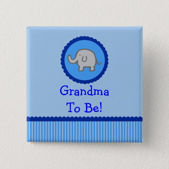"""Blue Elephant """"Grandma To Be"""" Baby Shower Button"""
