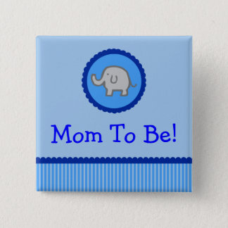 """Blue Elephant """"Mom To Be"""" Baby Shower Button"""