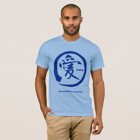 Blue enso circle | Japanese kanji symbol for love T-Shirt
