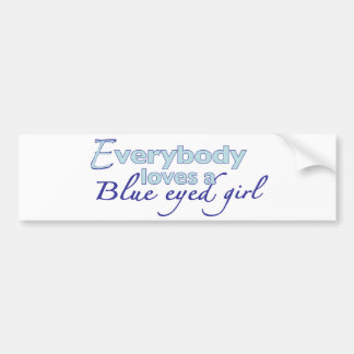Blue Eyed Girl Bumper Sticker