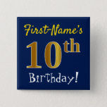[ Thumbnail: Blue, Faux Gold 10th Birthday, With Custom Name Button ]