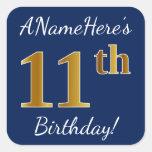 [ Thumbnail: Blue, Faux Gold 11th Birthday + Custom Name Sticker ]