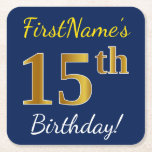 [ Thumbnail: Blue, Faux Gold 15th Birthday + Custom Name Paper Coaster ]