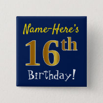 Blue, Faux Gold 16th Birthday, With Custom Name Button
