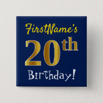 Blue, Faux Gold 20th Birthday, With Custom Name Pinback Button