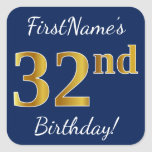 [ Thumbnail: Blue, Faux Gold 32nd Birthday + Custom Name Sticker ]