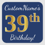 [ Thumbnail: Blue, Faux Gold 39th Birthday + Custom Name Sticker ]